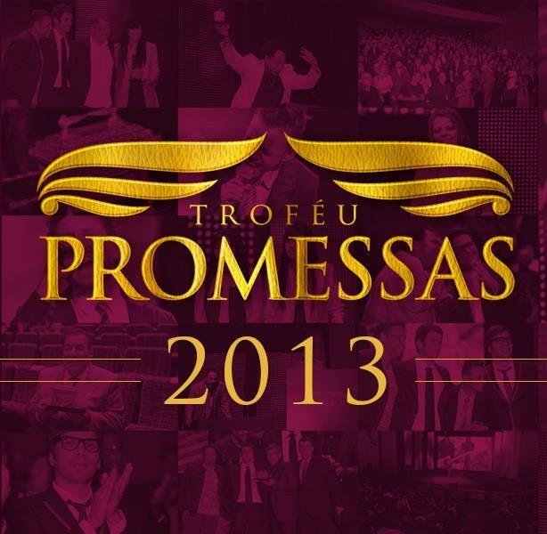 trofeu-promessas-2013-fonte-fe-em-jesus