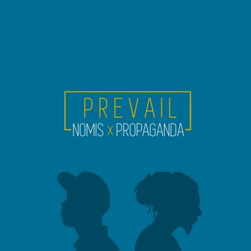nomis-prevail-propaganda-500